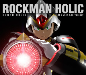 ROCKMAN HOLIC �`the �Q�T���� Anniversary�`