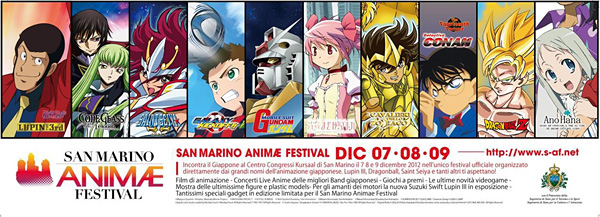 『SAN MARINO ANIMÆ FESTIVAL』キービジュアル(C)Magica Quartet / Aniplex, Madoka Movie Project (C)ANOHANA PROJECTcSOTSU, SUNRISE (C)Bird Studio, Shueisha / Toei Animation  (C)Masami Kurumada, Toei AnimationcMasami Kurumada/Shueisha,Toei Animation (C)SUNRISE/PROJECT GEASS, MBS Character Design  (C)2006 CLAMP Original comic books created by Monkey Punch  (C)Monkey Punch All Rights Reserved (C)TMS / NTV All Rights Reserved (C)Gosho Aoyama / Shogakukan・Yomiuri-TV・UNIVERSAL MUSIC・Sho-Pro・Toho・TMS All Rights Reserved Original Works (C)2006,2012Hiroto Kawabata/Shueisha Animation series and products derived thereof  (C)2012 NHK, NEP, NAS All Rights Reserved