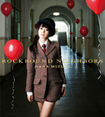 水樹奈々9thアルバム「ROCKBOUND NEIGHBORS」初回限定版(CD+DVD)ジャケット