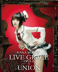 水樹奈々『NANA MIZUKI LIVE GRACE -OPUSⅡ-×UNION』Blu-rayジャケット写真