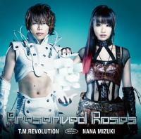 Preserved Roses(初回生産限定盤)(DVD付) T.M.Revolution×水樹奈々