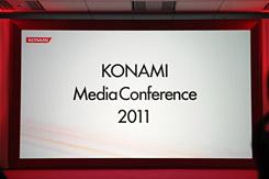 「KONAMI Media Conference 2011」