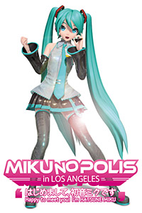 "「MIKUNOPOLIS in LOS ANGELES ""はじめまして、初音ミクです""」 (C) SEGA / (C) Crypton Future Media, Inc. (C)MIKUNOPOLIS 2011 実行委員会"