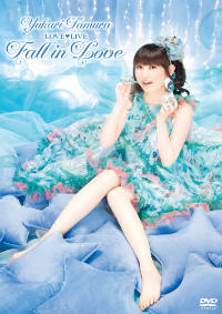 「田村ゆかり LOVE ♡ LIVE * Fall in Love *」DVD